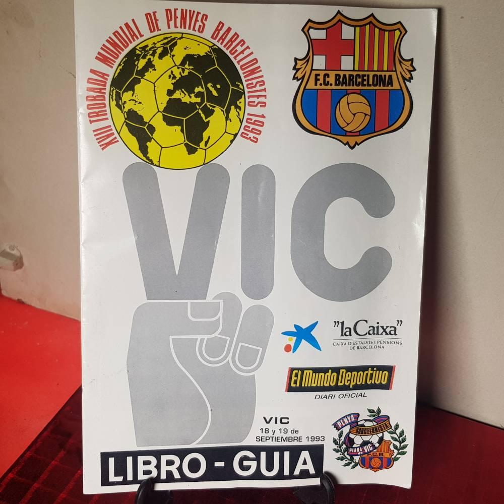 Libro guía XVII Trobada mundial de Penyes barcelonistes 1993 ( FCB Barça ) 29fb2d12fe614